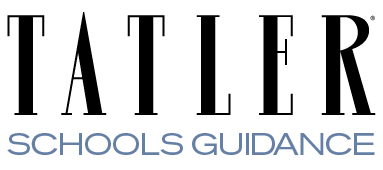 Tatler Schools Guidance