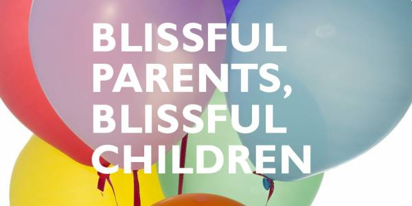 London Parents Forum: Blissful Parents, Blissful Children